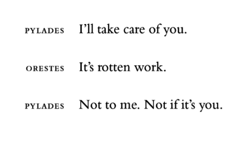"""soracities: """"Sophocles, Elektra (trans. Anne Carson) """" me to me honestly"""