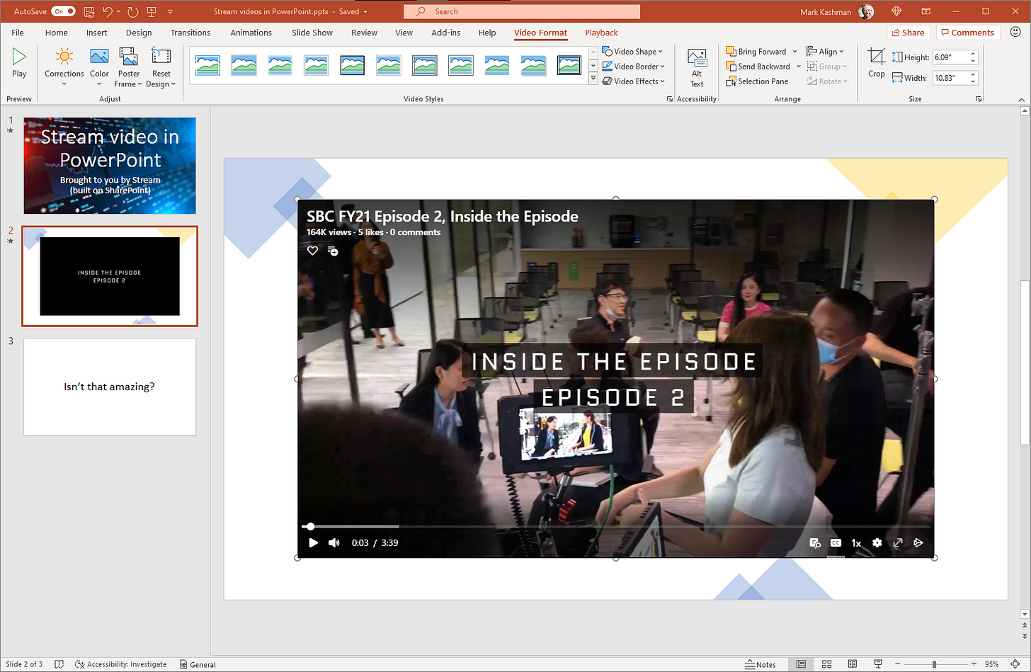 Stream video inserted onto a PowerPoint slide to play inline during the Slide Show.