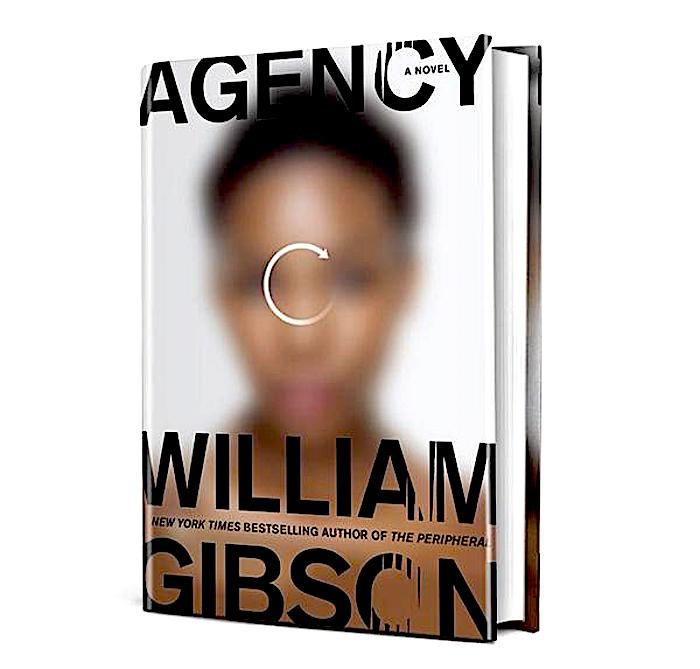 William Gibson: Agency - Arts Calendar - The Austin Chronicle