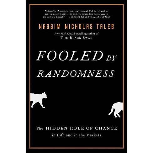 Fooled By Randomness - (Incerto) By Nassim Nicholas Taleb ...