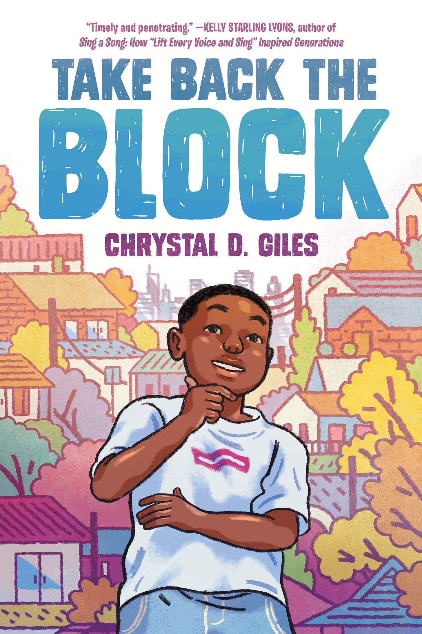 Take Back the Block: Giles, Chrystal D.: 9780593175170: Amazon.com: Books