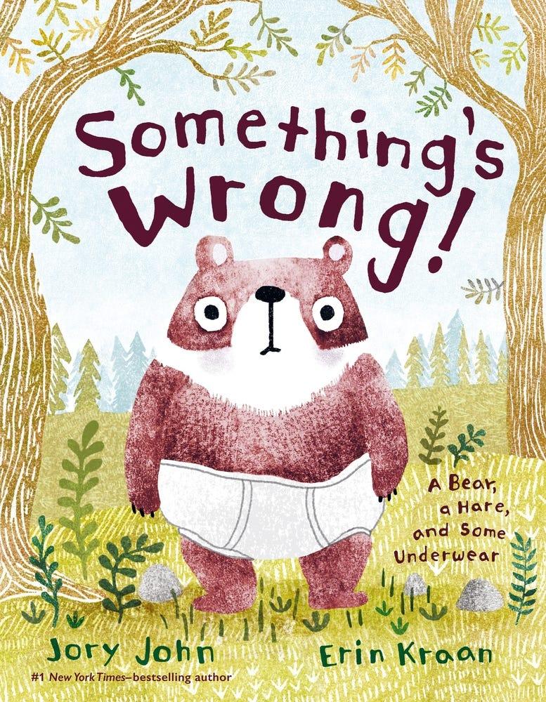 Something's Wrong! | Jory John | Macmillan