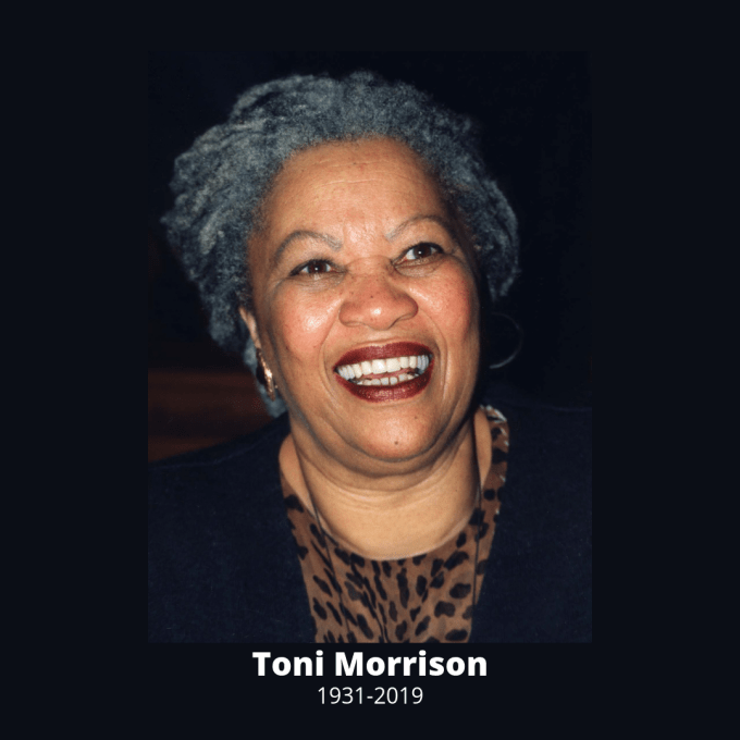 """Toni Morrison smiling and the words, """"Toni Morrison, 1931-2019"""""""