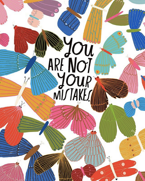 Lisa Congdon illustration of butterflies with the text: you are not your mistakes