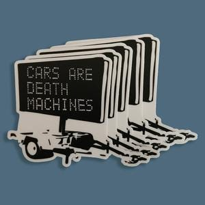 Cars Are Death Machines Sticker 5-Pack