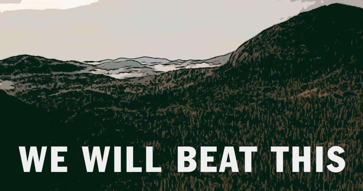 we will beat the coronavirus