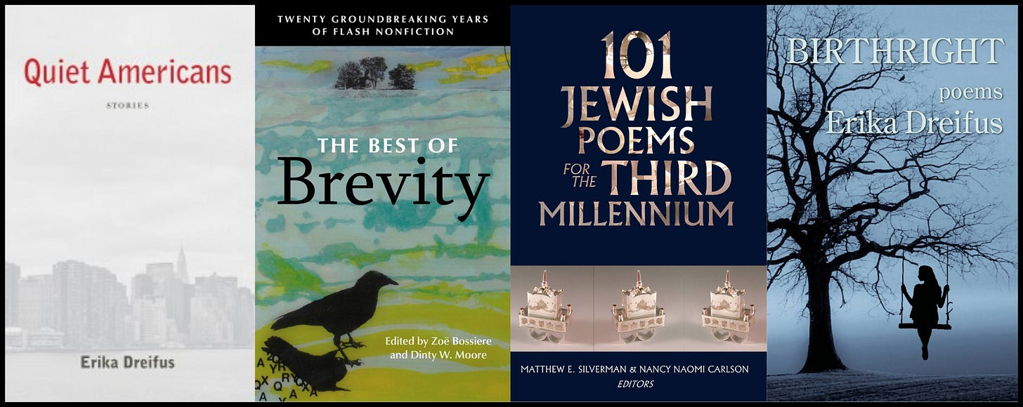 Covers of my QUIET AMERICANS: STORIES and BIRTHRIGHT: POEMS flanking covers of two new anthologies to which I've contributed: THE BEST OF BREVITY and 101 JEWISH POEMS FOR THE NEW MILLENNIUM.
