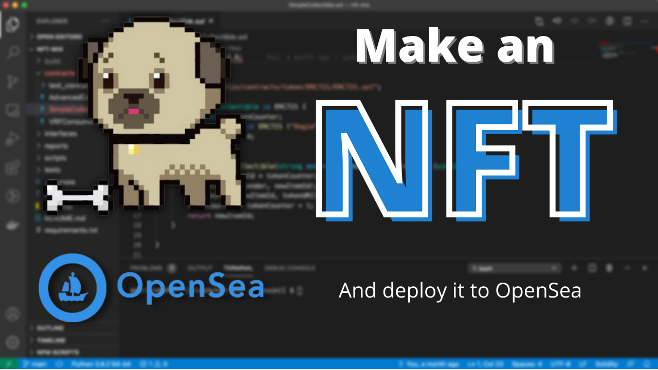 How to Make an NFT and Render it on the OpenSea Marketplace
