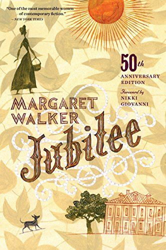 Jubilee (50th Anniversary Edition) by [Walker, Margaret]