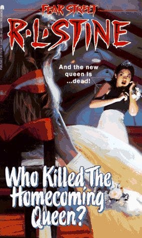 Who Killed the Homecoming Queen? (Fear Street, #48) by R.L ...