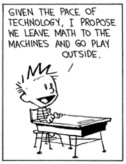 Calvin and Hobbes life lessons photos) Calvin And Hobbes Comics, Calvin And Hobbes Quotes, Math Jokes, Math Humor, Math Cartoons, Fun Comics, Math Comics, Just For Laughs, Cool Stuff