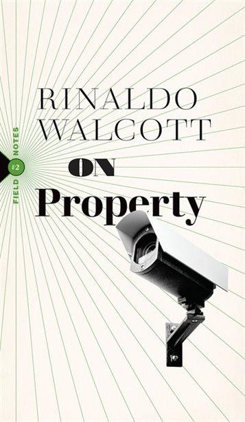 On Property, Book by Rinaldo Walcott (Paperback) | www ...