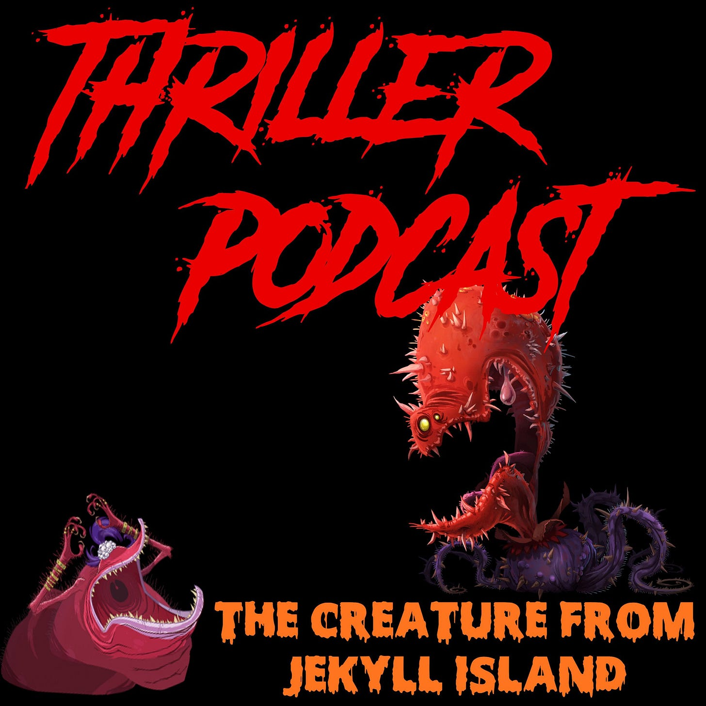 Thriller Podcast - S2EP 034: CryptoWeen 2018 | The Creature from ...