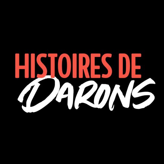 Histoires de Darons - Tous les 1er et 3ème lundi de chaque mois, un daron  parle de son chemin vers la paternité.