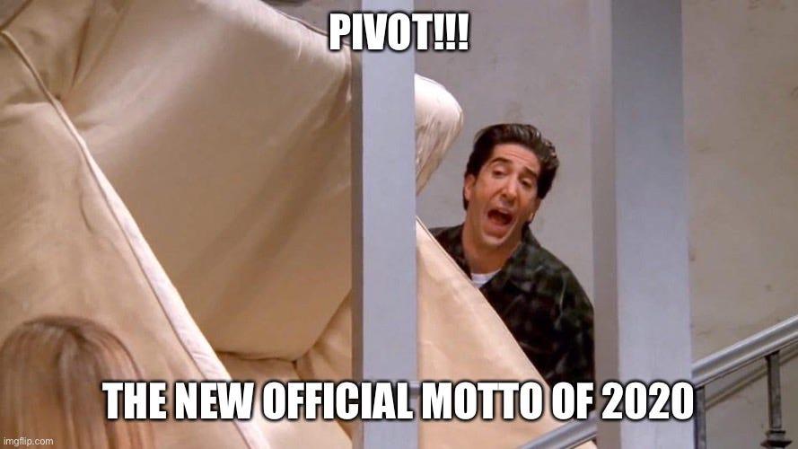 Pivot! Memes - Imgflip
