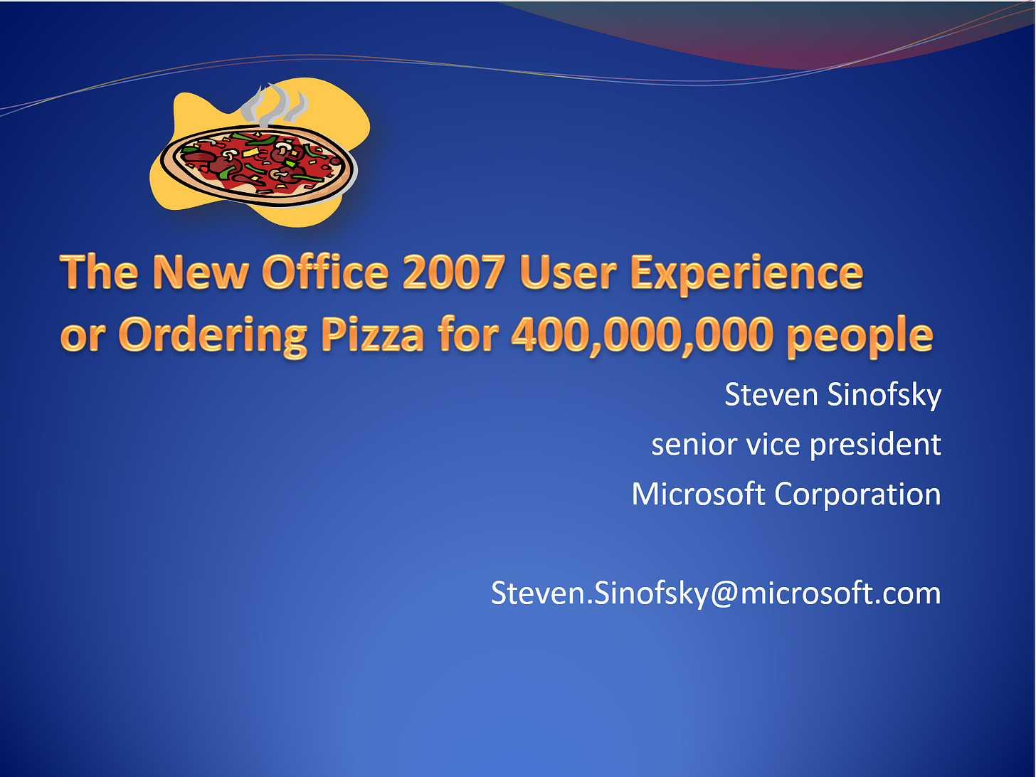 """Powerpoint slide """"The New Office 2007 User Experience or Ordering Pizza for 400,000,000 people"""""""