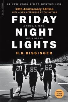 Paperback Friday Night Lights, 25th Anniversary Edition : A Town, a Team, and a Dream Book