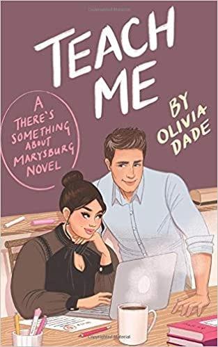 Teach Me: Dade, Olivia: 9781945836015: Amazon.com: Books