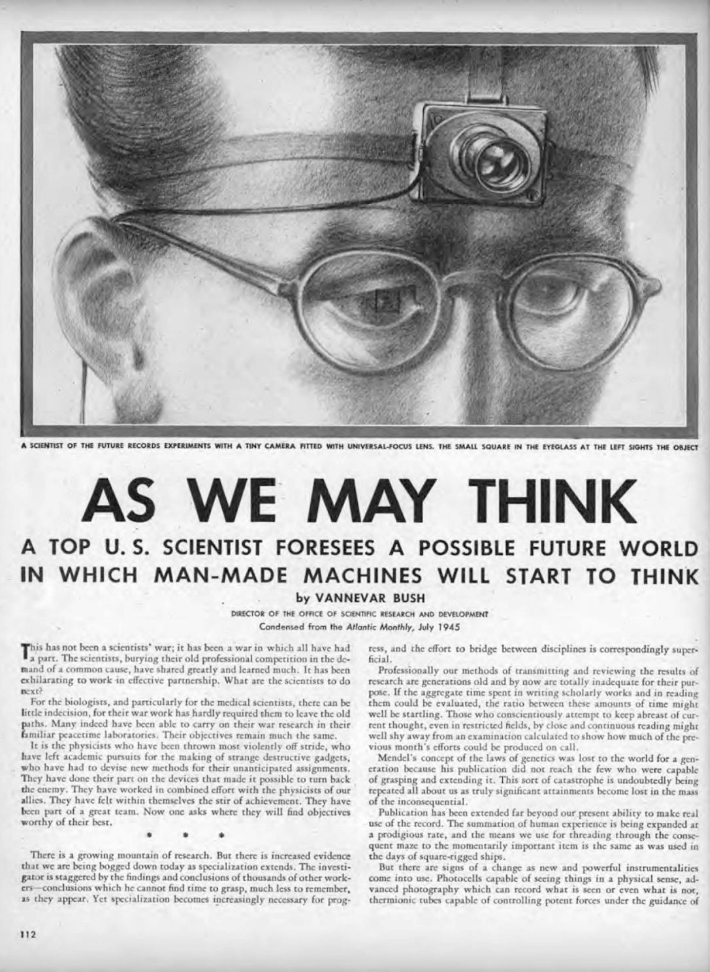 """As We May Think """"A Top US Scientist forsees a possible future world in which made man machines swill start to think"""""""