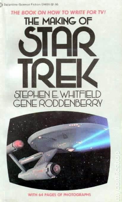 Star Trek Fact Check: The First Draft of the Making of Star Trek