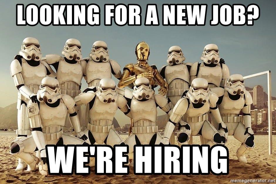 Looking for a new job? We're hiring - Star wars football team   Meme  Generator