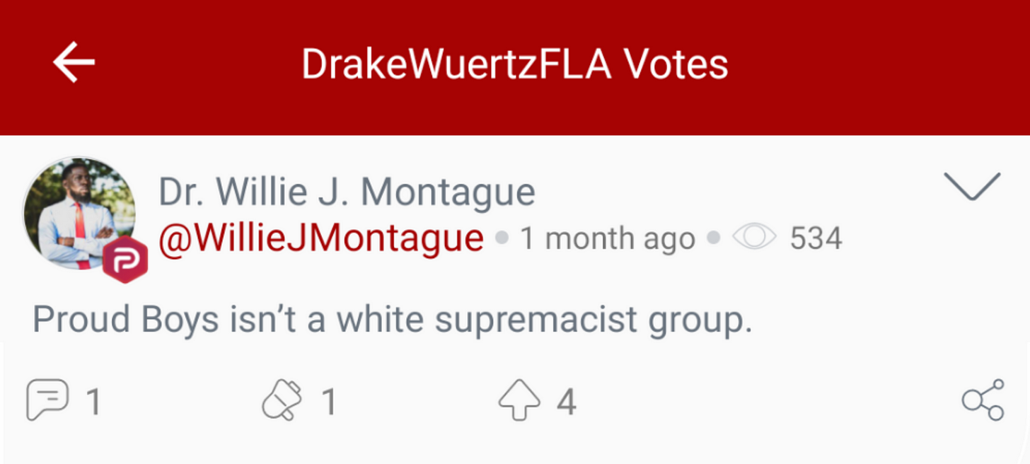 "@DrakeWuertzFLA ""votes"" a Parler post claiming, without support or any other kind of explanation, that The Proud Boys are not a white supremacist group. (Image: Parler screenshot)"
