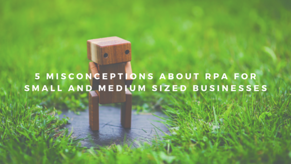 Misconceptions on RPA