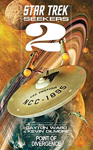 Seekers: Point of Divergence (Star Trek Seekers Book 2) by [Dayton Ward, Kevin Dilmore]