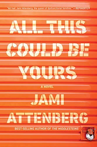 All This Could Be Yours by [Jami Attenberg]