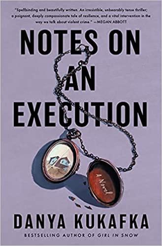 Amazon.com: Notes on an Execution: A Novel: 9780063052734: Kukafka, Danya:  Books