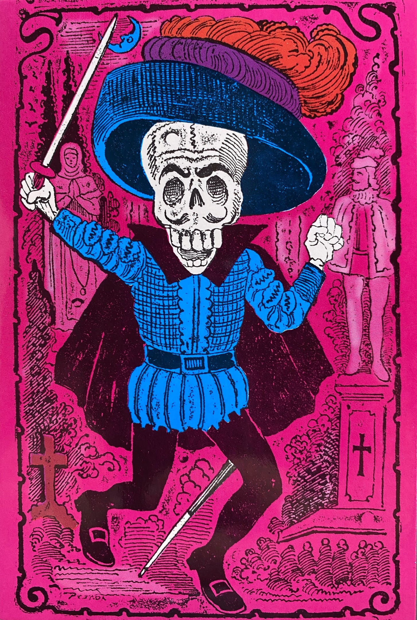 A skeleton dressed in traditional viceroyalty privileged male attire, with their right arm up, brandishing a sword. They wear a wide brimmed hat with plumage on top. On the background, a scene of tombs and statues, memorializing the departed.