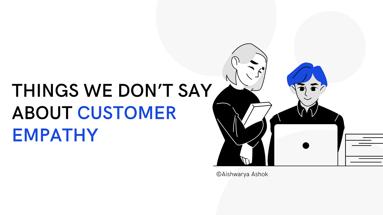things-we-do-not-say-about-customer-empathy