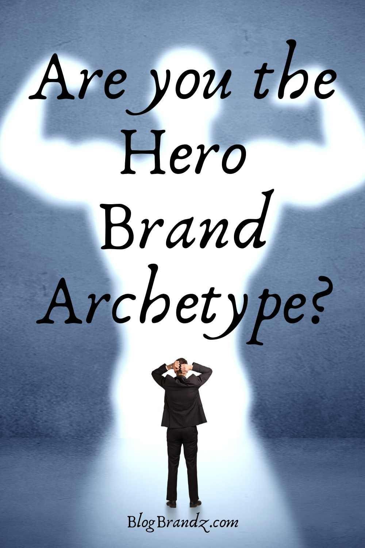 Brand Archetype Hero