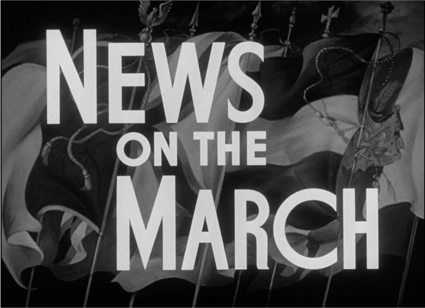 """""""NEWS ON THE MARCH"""" title card from Citizen Kane"""