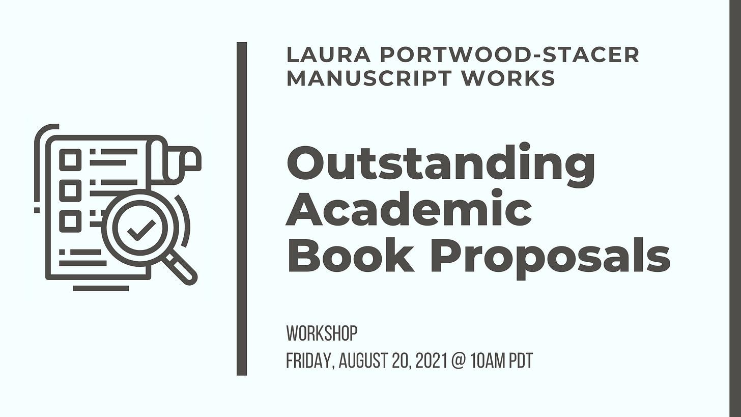 Laura Portwood-Stacer, Manuscript Works, Outstanding Academic Book Proposals Workshop, Friday, August 20, 2021 at 10am PDT