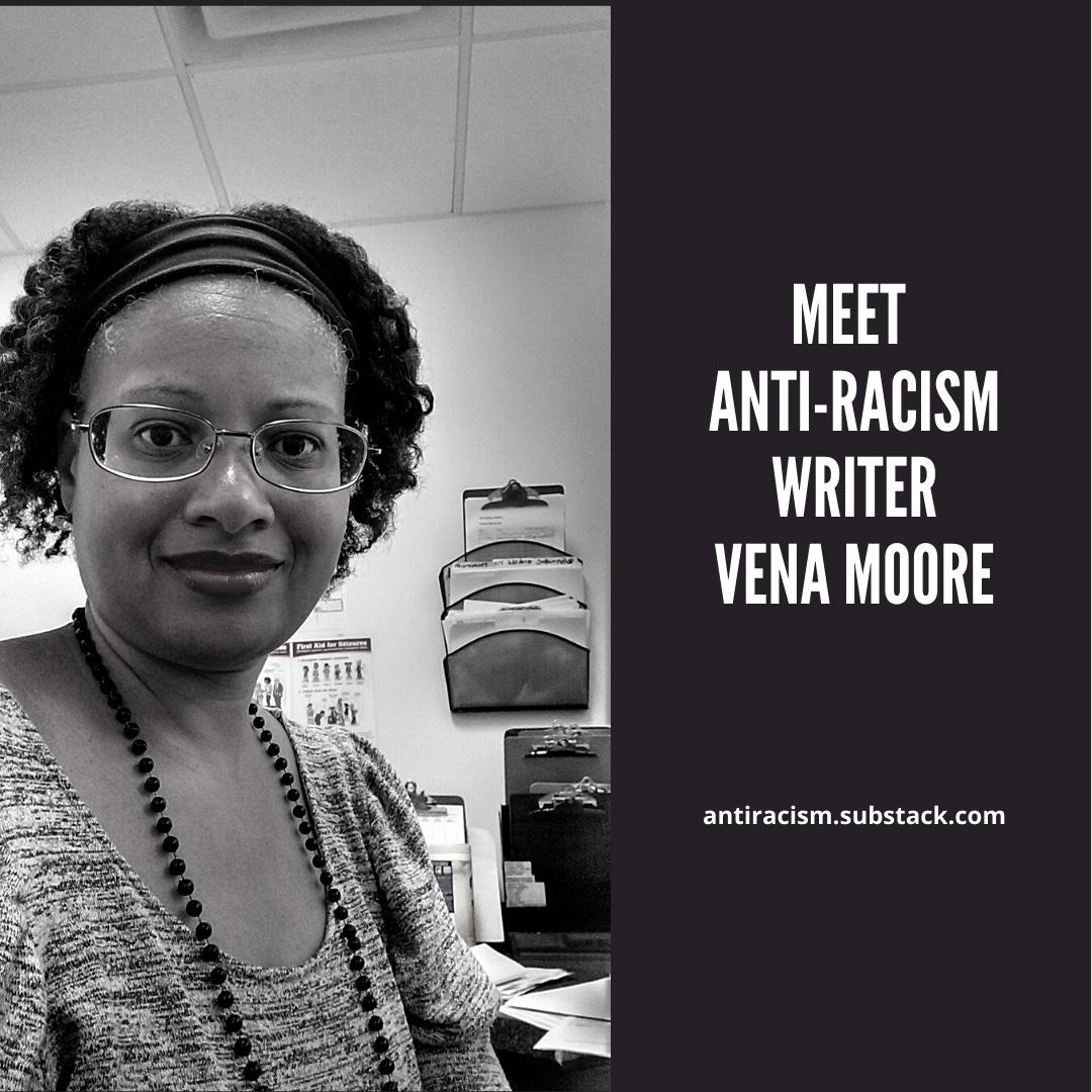 Meet Anti-Racism Writer, Vena Moore - photo