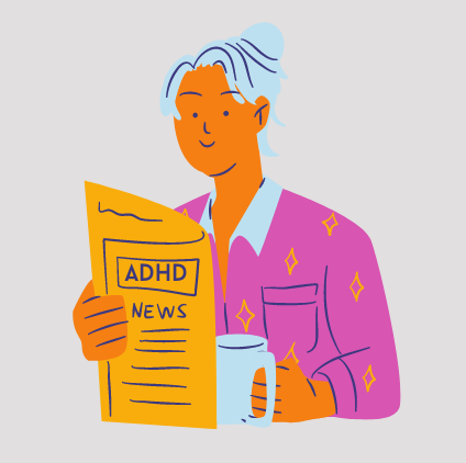 A woman reading a newspaper titled 'ADHD News' in one hand and a mug in the other hand