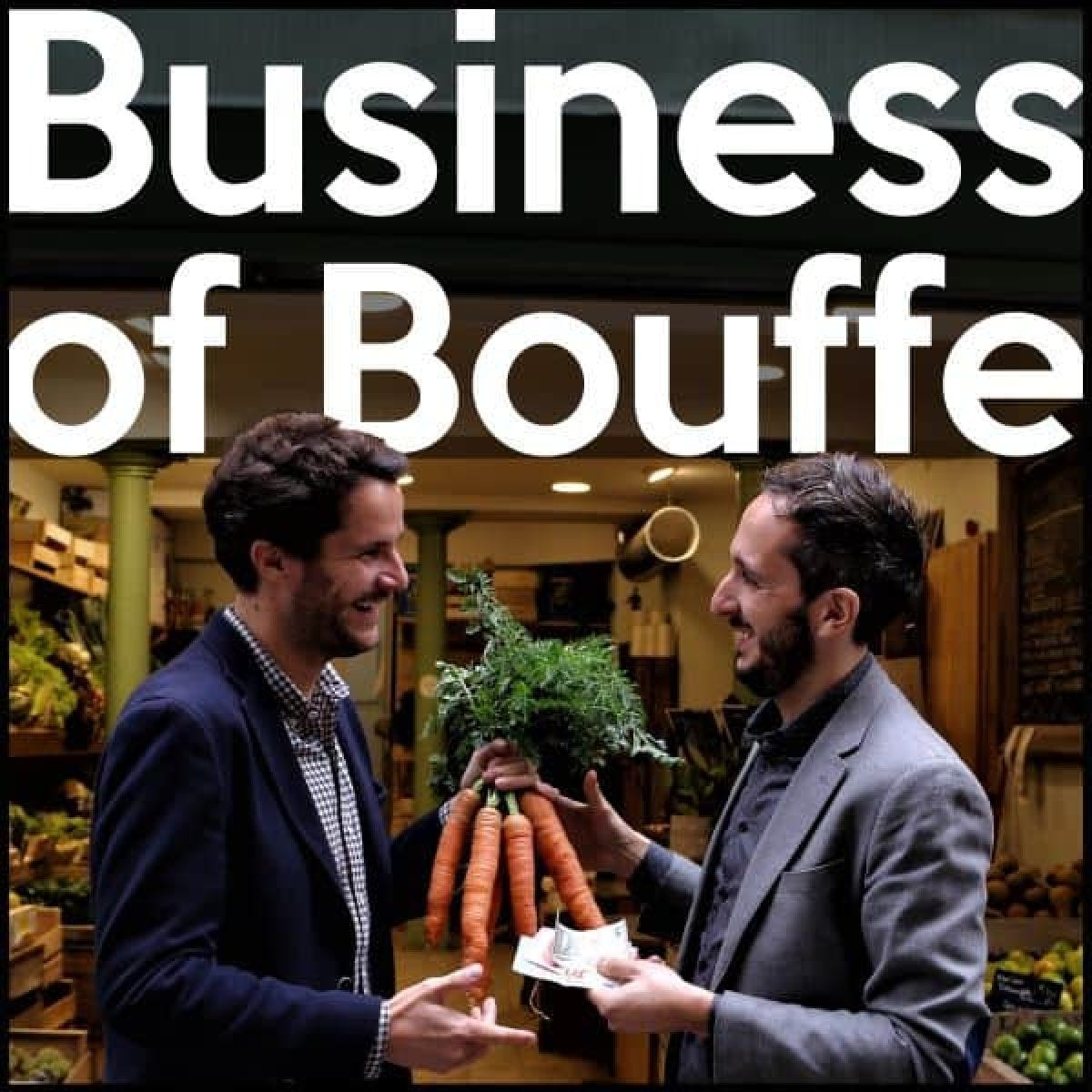 Podcast Business of Bouffe - Le Podcast Food et Business