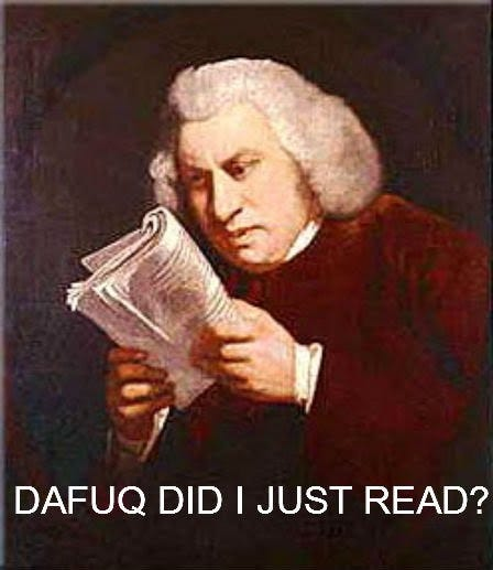 Samuel Johnson Reaction. reaction image OC i just made.. DAFUQ DID I JUST READ?. I saved that one. Kudos to you.