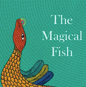 The Magical Fish: A Gond Picturebook About Balance in Nature