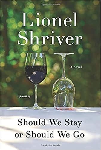 Should We Stay or Should We Go: A Novel: Shriver, Lionel: 9780063094246:  Amazon.com: Books