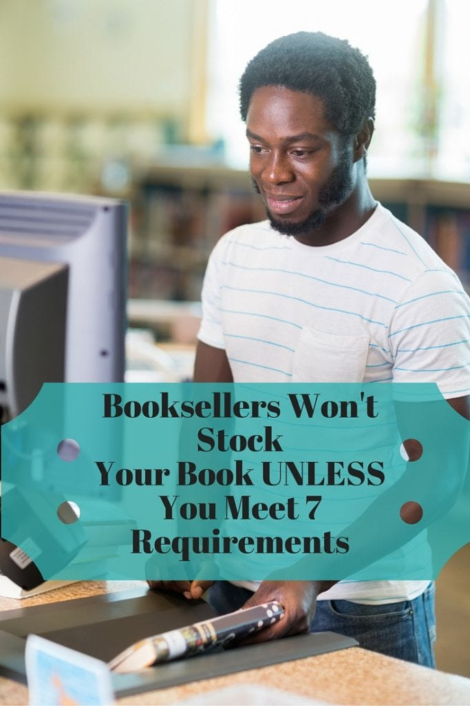 Booksellers Won't Stock Your Indie Book UNLESS - 7 requirements | IndieKidsBooks.com