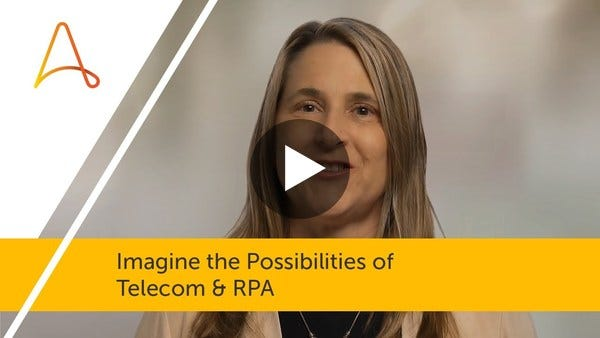 Imagine the Possibilities of Telecom & RPA | Automation Anywhere