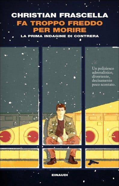 CONTRERA-657x1024 L'investigatore Contrera di Christian Frascella: Torino, birra e sigarette