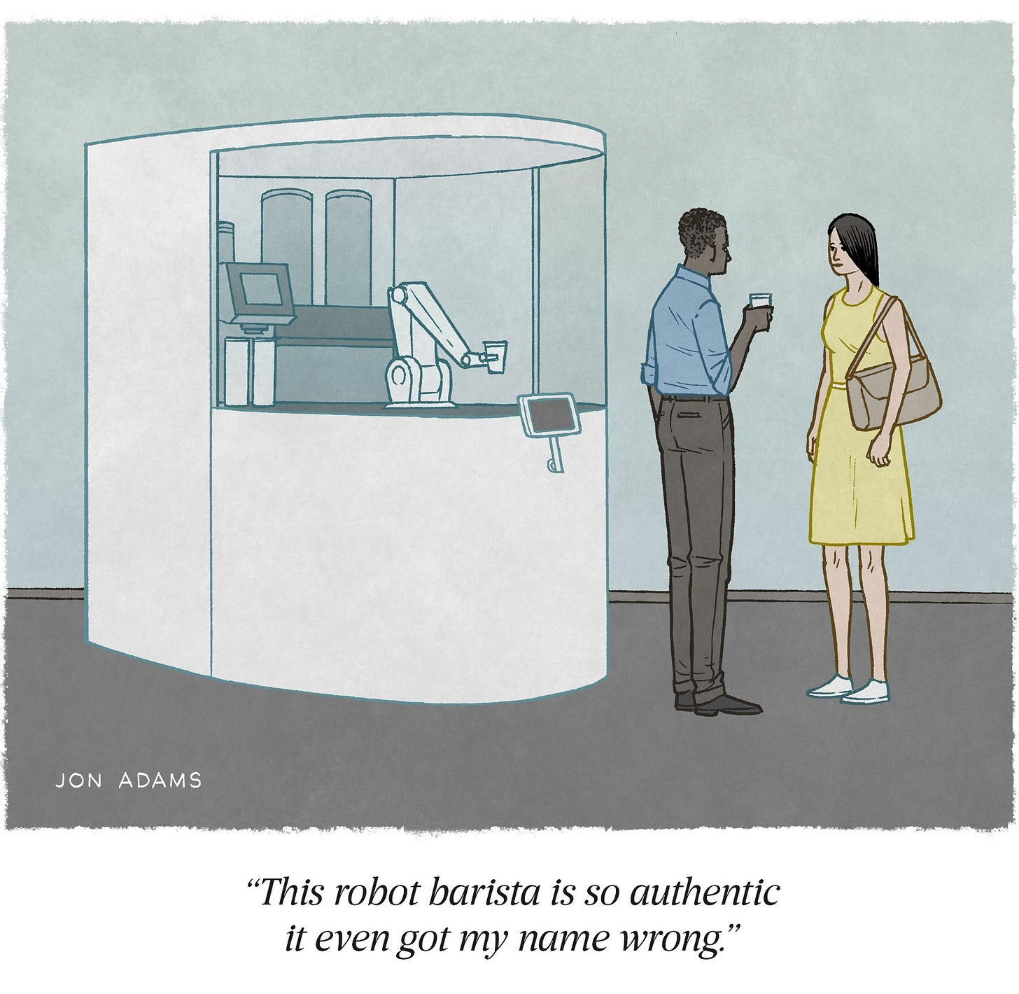 Cartoon of man getting coffee from machine says This robot barista is so authentic it even got my name wrong