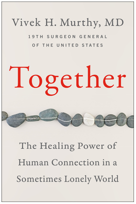 book cover of Together: The Healing Power of Human Connection in a Sometimes Lonely World by Vivek Murthy
