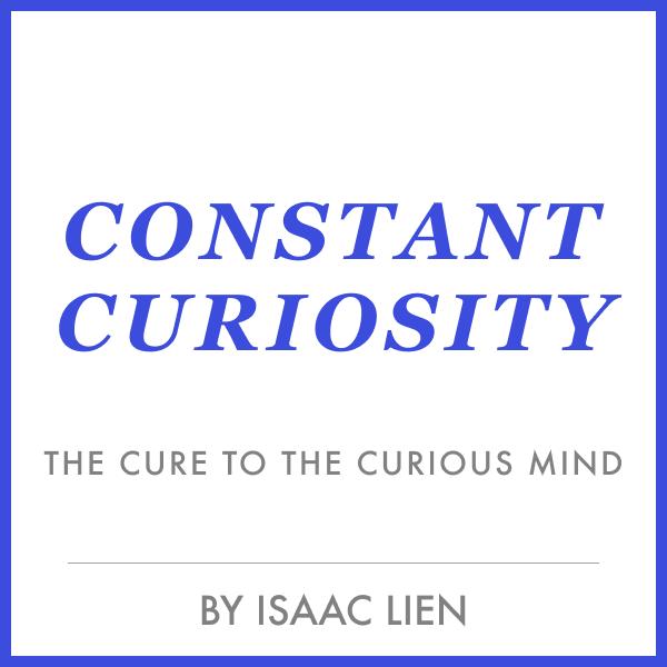 Constant Curiosity
