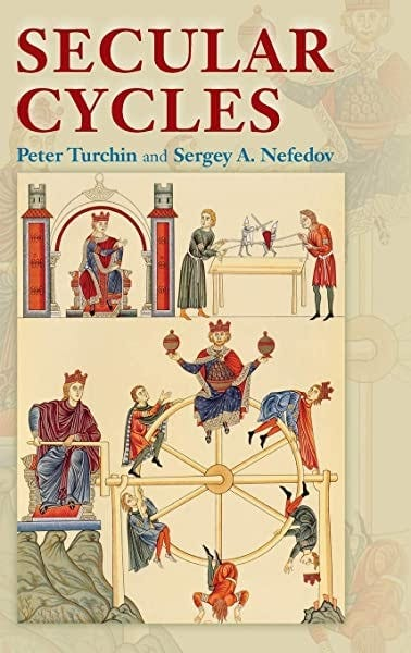 Amazon.com: Secular Cycles (9780691136967): Turchin, Peter, Nefedov, Sergey  A.: Books