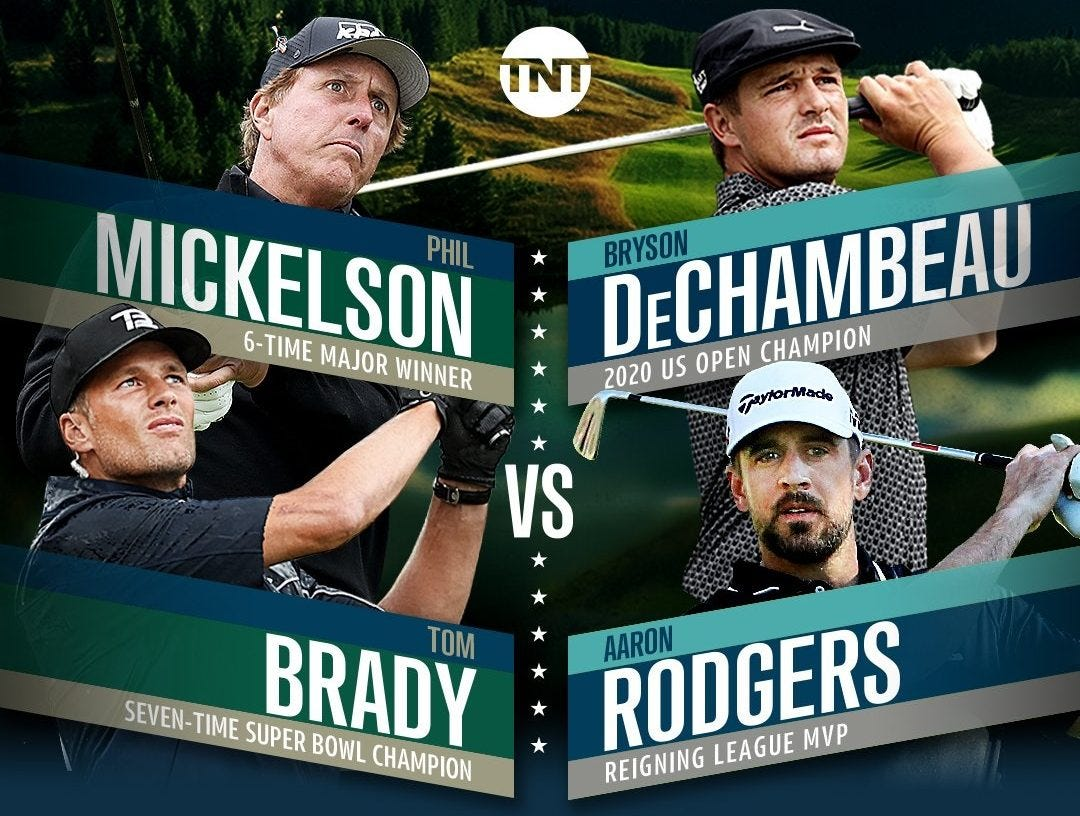 The next edition of Turner's The Match will pit Phil Mickelson & Tom Brady  vs Bryson DeChambeau & Aaron Rodgers