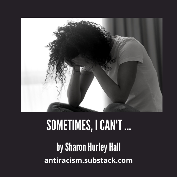 Black woman with head in hands - cover image for Sometimes, I Can't... by Sharon Hurley Hall